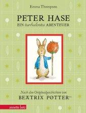 Peter Hase - Ein turbulentes Abenteuer: Geschenkbuch-Ausgabe