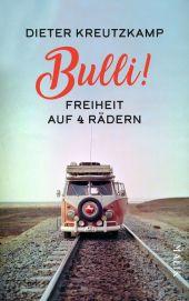 Bulli! Freiheit auf vier Rädern Cover