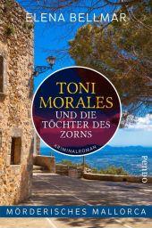 Mörderisches Mallorca - Toni Morales und die Töchter des Zorns