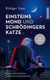 Einsteins Mond und Schrödingers Katze