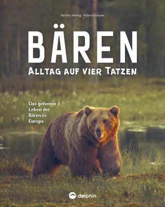 Bären - Alltag auf vier Tatzen