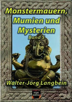 Monstermauern, Mumien und Mysterien Band 5
