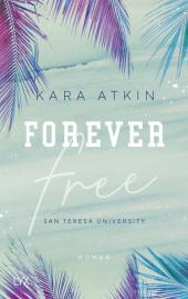 Forever Free - San Teresa University