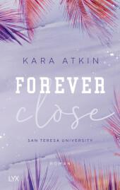 Forever Close - San Teresa University