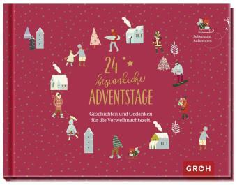 24 besinnliche Adventstage