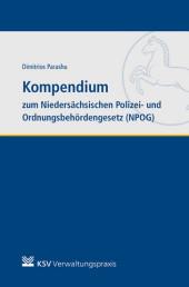 Kompendium zum Niedersächsischen Polizei- und Ordnungsbehördengesetz (NPOG)