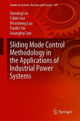 Sliding Mode Control Methodology in the Applications of Industrial Power Systems