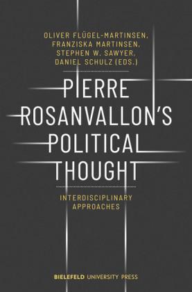 Pierre Rosanvallon's Political Thought