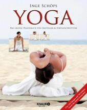 Yoga - Das große Praxisbuch für Einsteiger & Fortgeschrittene
