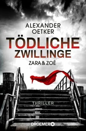 Zara und Zoë - Tödliche Zwillinge