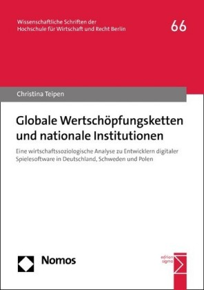 Globale Wertschöpfungsketten und nationale Institutionen