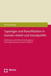 Typologie und Klassifikation in Sozialer Arbeit und Sozialpolitik