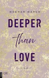 Deeper than Love