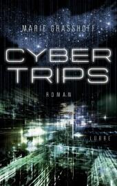 Cyber Trips