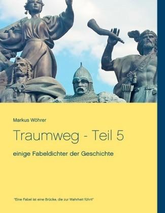 Traumweg - Teil 5