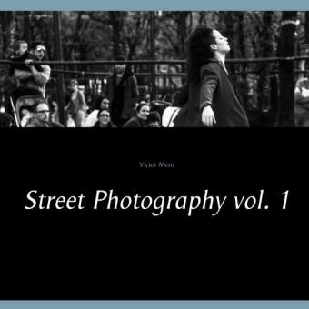 Street Photography vol. 1