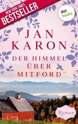 Der Himmel über Mitford - Die Mitford-Saga: Band 2