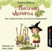 Petronella Apfelmus - Wer schleicht denn da durchs Erdbeerbeet?, Audio-CD