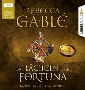 Das Lächeln der Fortuna - Das Hörspiel, 3 Audio-CD,
