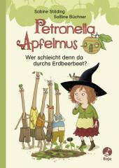 Petronella Apfelmus - Wer schleicht denn da durchs Erdbeerbeet? Cover