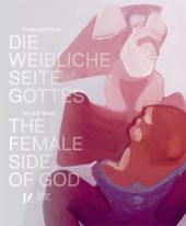Die weibliche Seite Gottes