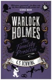 Warlock Holmes - The Finality Problem
