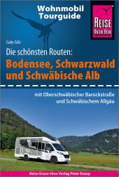 Reise Know-How Wohnmobil-Tourguide Bodensee, Schwarzwald, Schwäbische Alb mit Oberschwäbischer Barockstraße und Württemb