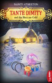 Tante Dimity und das Herz aus Gold