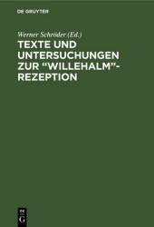 Texte und Untersuchungen zur 'Willehalm'-Rezeption