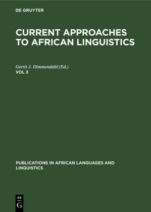 Current Approaches to African Linguistics. Vol 3