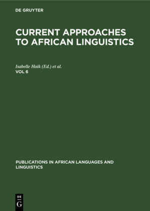 Current Approaches to African Linguistics. Vol 6