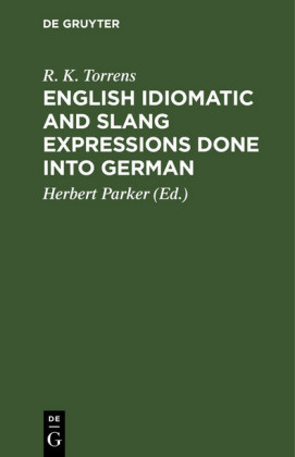English idiomatic and slang expressions done into German