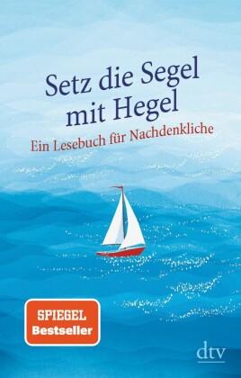 Setz die Segel mit Hegel