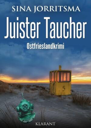 Juister Taucher. Ostfrieslandkrimi