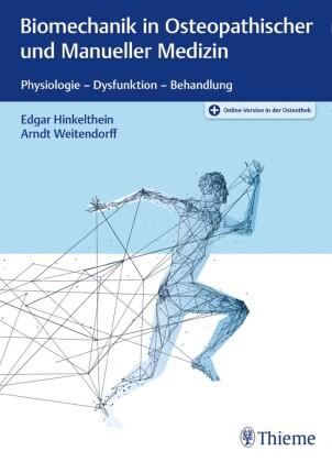 Biomechanik in Osteopathischer und Manueller Medizin