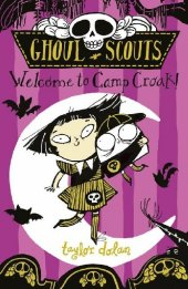 Ghoul Scouts - Welcome to Camp Croak!