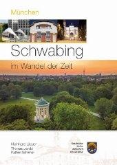 München-Schwabing im Wandel der Zeit