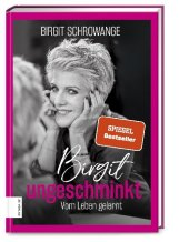 Birgit ungeschminkt Cover