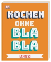 Kochen ohne Blabla Express