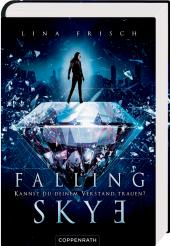 Falling Skye - Kannst du deinem Verstand trauen? Cover