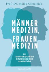 Männermedizin, Frauenmedizin