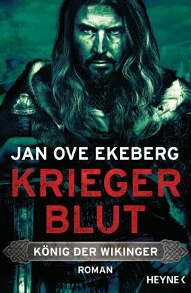 Kriegerblut - König der Wikinger