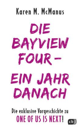 DIE BAYVIEW FOUR - EIN JAHR DANACH