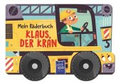 Mein Räderbuch Klaus Kran