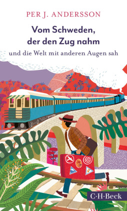 Vom Schweden, der den Zug nahm