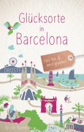 Glücksorte in Barcelona