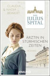 Das Juliusspital. Ärztin in stürmischen Zeiten Cover