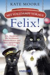 Mit Volldampf voraus, Felix!