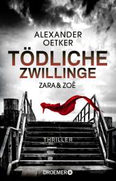 Zara und Zoë - Tödliche Zwillinge Cover