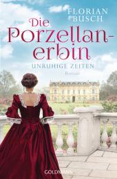 Die Porzellan-Erbin - Unruhige Zeiten Cover